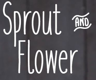 Sprout and Flower